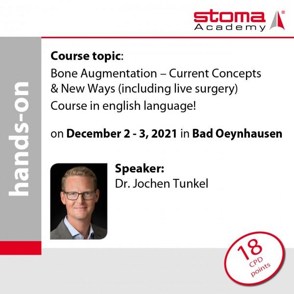 Dr. Tunkel | 02./.03.12.2021 in Bad Oeynhausen | Bone Augmentation – Current Concepts & New Ways