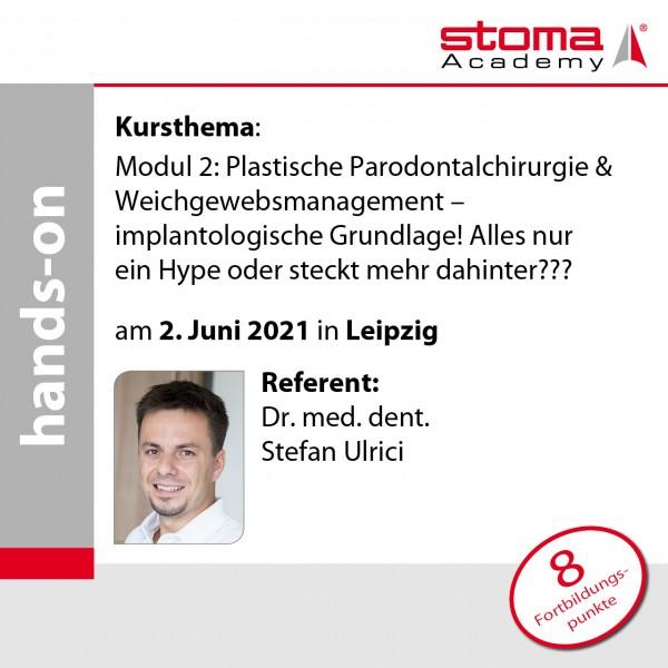 Dr. Ulrici   02.06.2021 in Leipzig   Plastische Parodontalchirurgie & Weichgewebsmanagement ...
