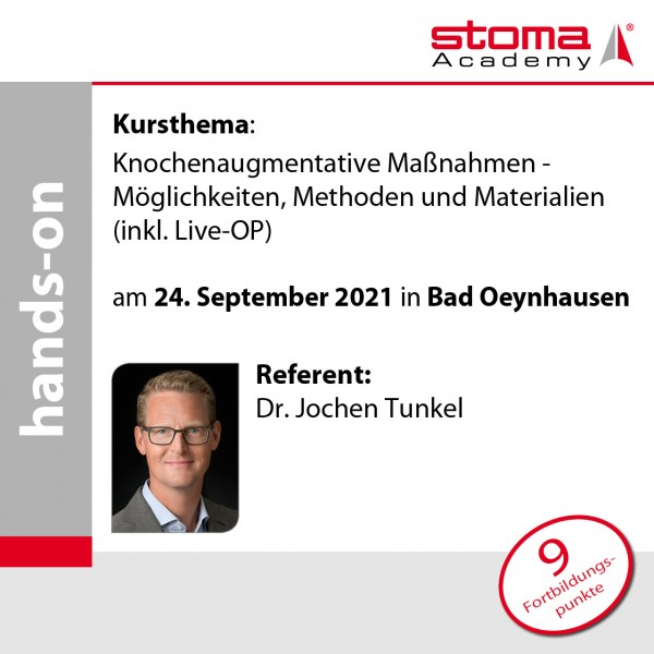 Dr. Tunkel | 24.09.2021 in Bad Oeynhausen | Knochenaugmentative Maßnahmen – ...